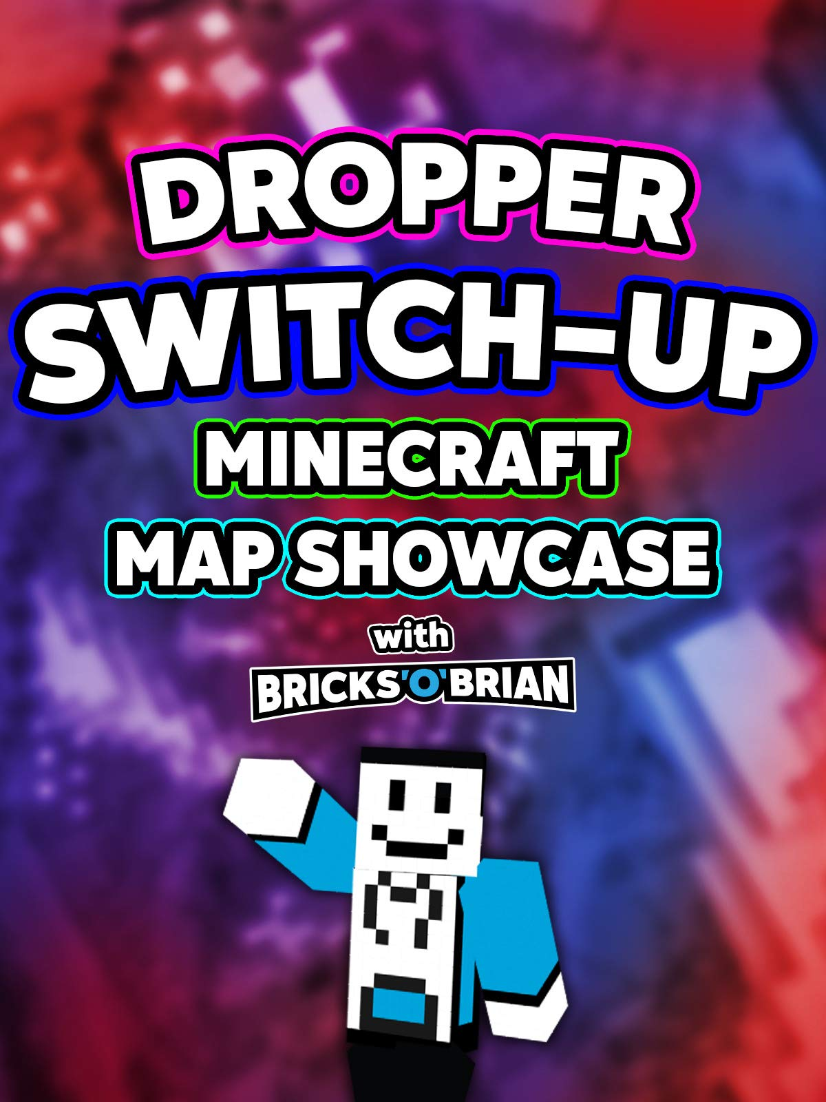 Clip: Dropper Switch-Up Minecraft Map Showcase with Bricks 'O' Brian!