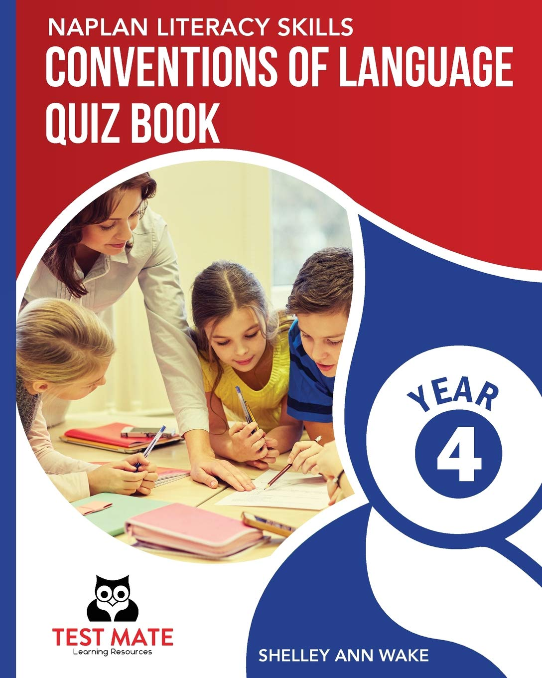 Read Online Naplan Literacy Skills Conventions of Language Quiz Book Year 4 ebook