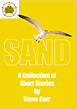 SAND: A Collection of Short Stories by Steve Carr