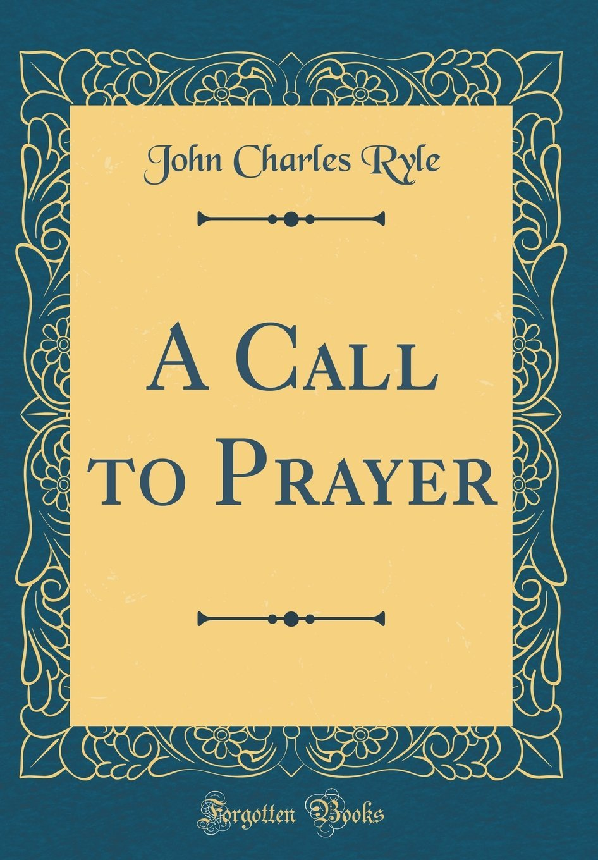 A Call to Prayer (Classic Reprint) pdf epub