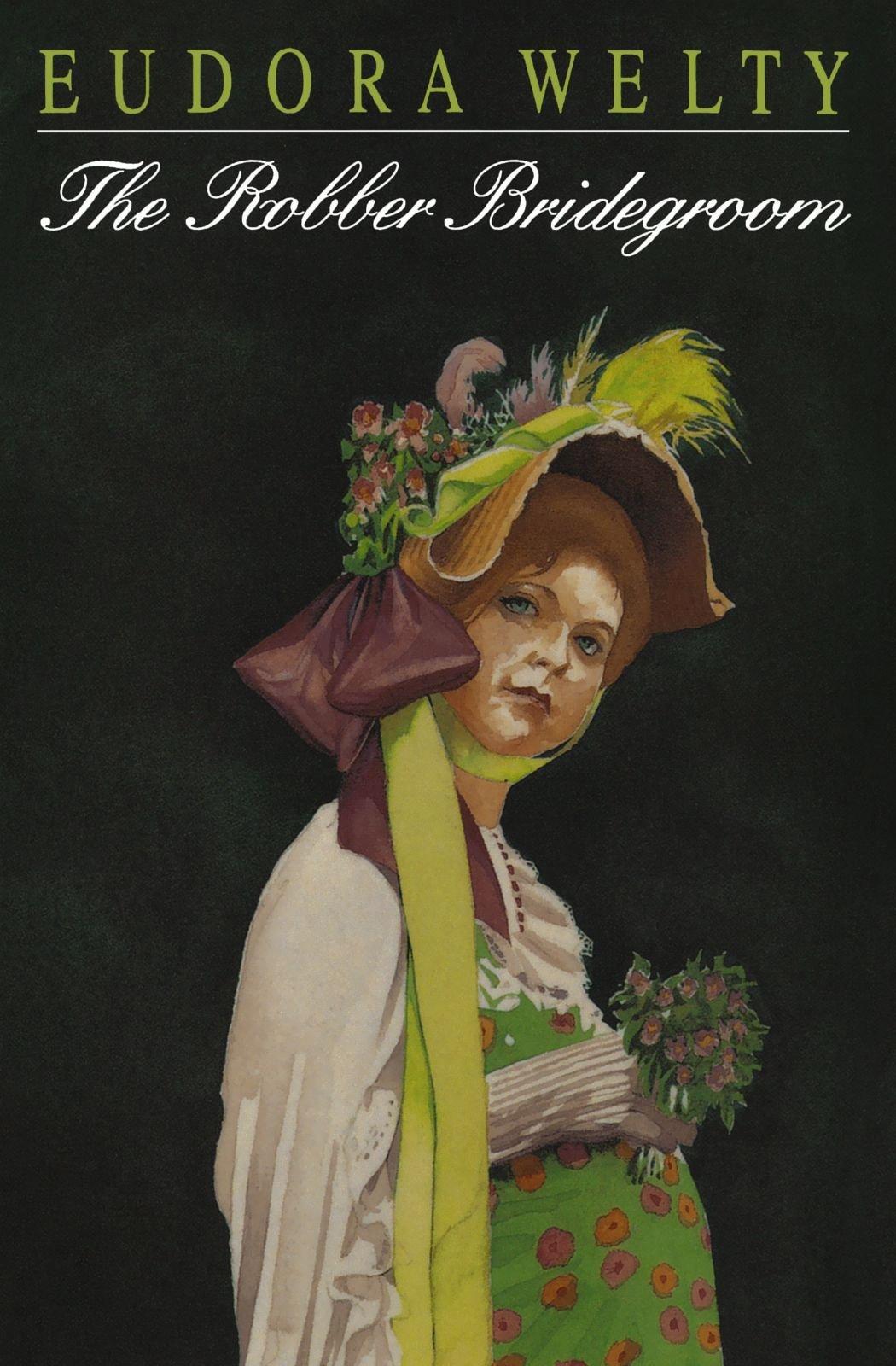 the robber bridegroom eudora welty