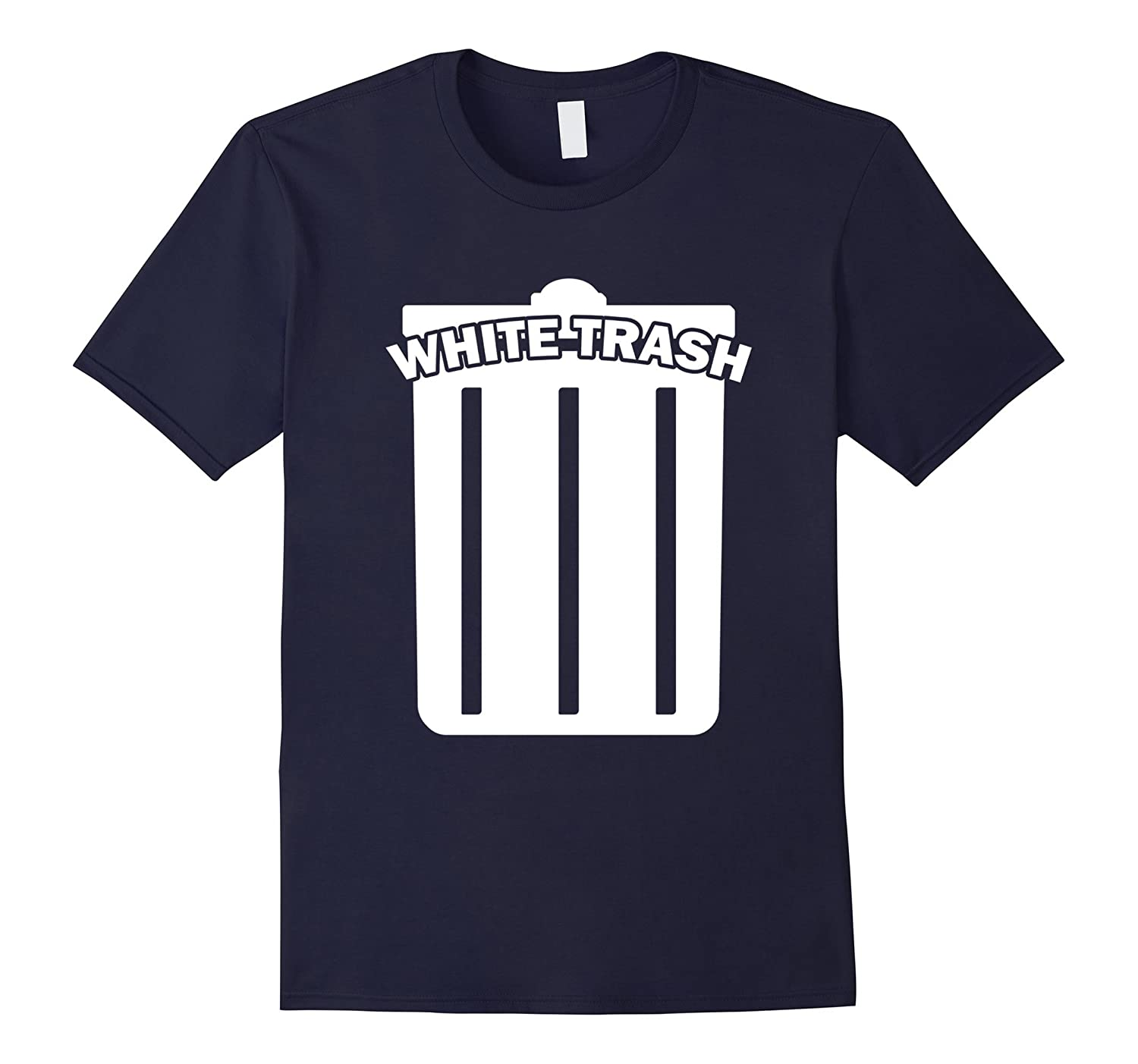 White Trash T-Shirt - Funny Garbage Can Cool Wastebasket Tee-TD
