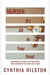 Murder: It's All in Your Head Kindle Edition