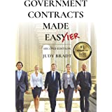 Government Contracts Made Easier: Second Edition