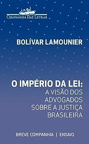 O império da lei: A visão dos advogados sobre a justiça brasileira (Breve Companhia)
