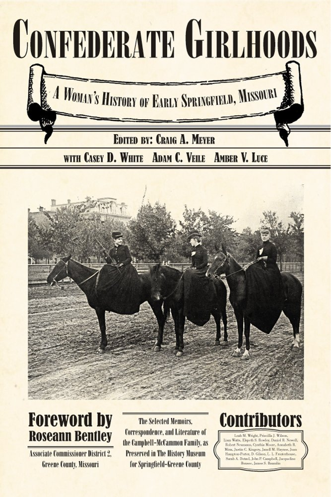 Download Confederate Girlhoods: A Women's History of Early Springfield, Missouri pdf epub