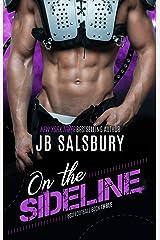On the Sideline (BSU Football Book 3) Kindle Edition