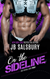 On the Sideline (BSU Football Book 3)