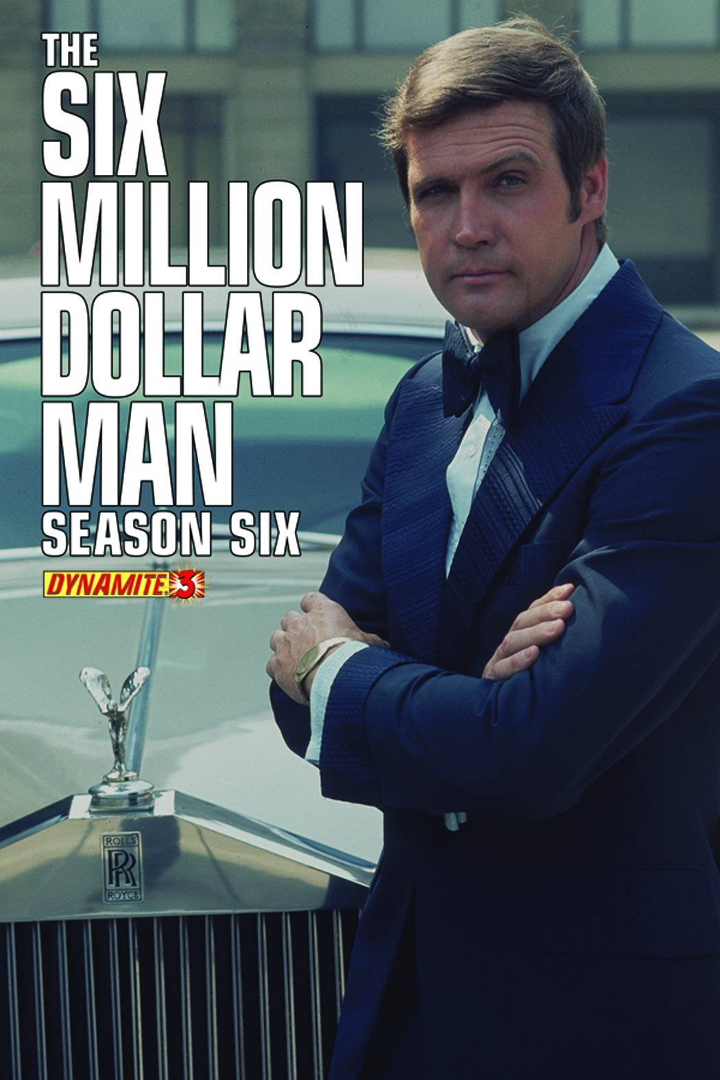 Six Million Dollar Man Season Six #3 Photo Subscription Variant pdf