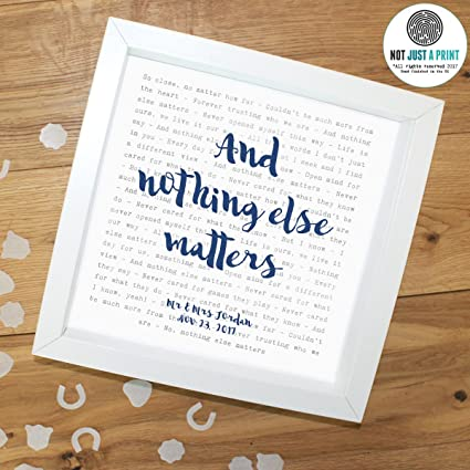 Metallica, U0027Nothing Else Mattersu0027   Typography Song Lyrics Print Framed U0026  Personalised