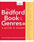 The Bedford Book of Genres: A Guide & Reader