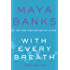 With Every Breath: A Slow Burn Novel (Slow Burn Novels)