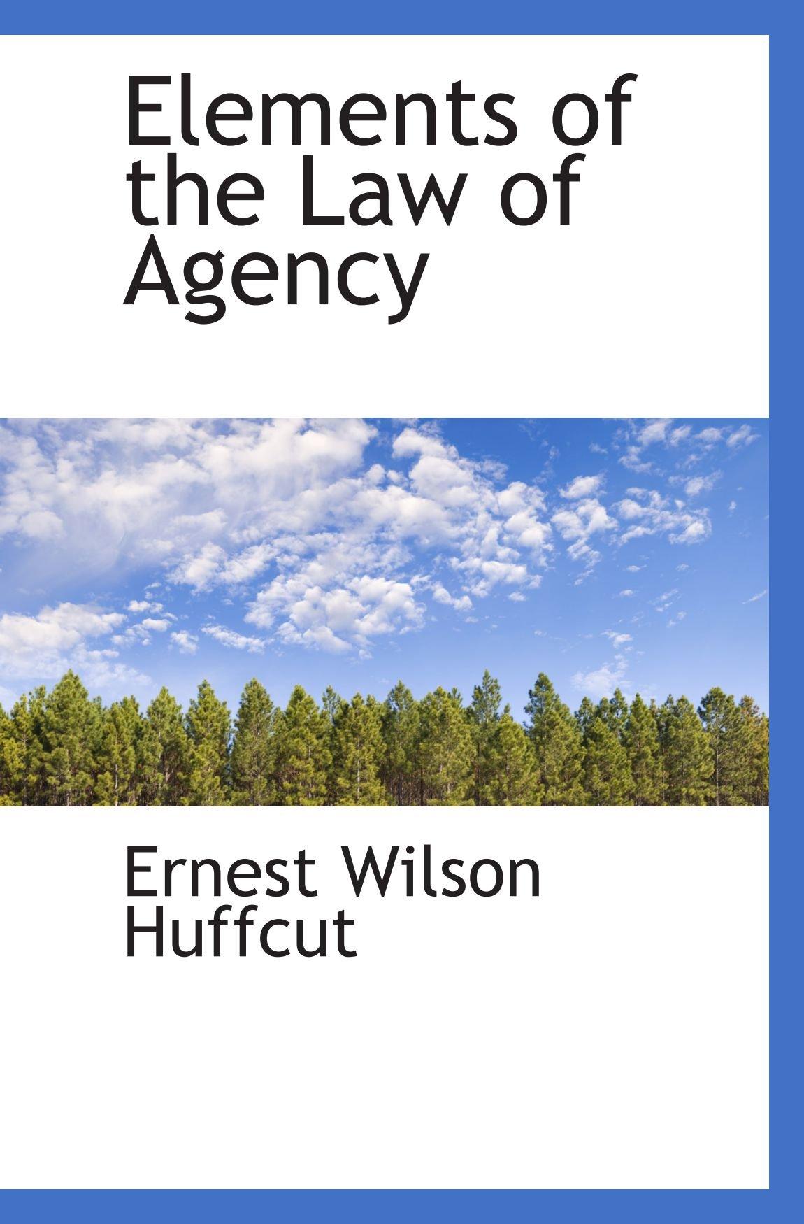 Elements of the Law of Agency pdf epub