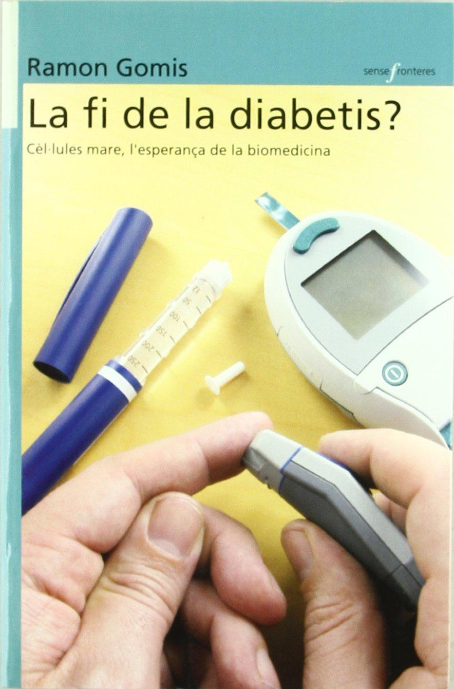 amazon la fi de la diabetis cèl lules mare l esperança de la