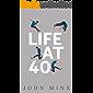 Life At 40: A Novel