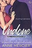 Undone (Forbidden Fantasies Book 2)