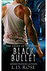 Black Bullet (The Order of the Senary Book 2) Kindle Edition
