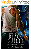 Black Bullet (The Order of the Senary Book 2)