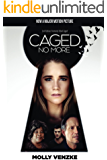 Caged No More (Caged Trilogy Book 1)