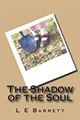 The Shadow of the Soul Kindle Edition