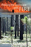 Painting the Landscape with Fire: Longleaf Pines and Fire Ecology