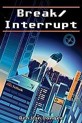 Break/Interrupt Paperback