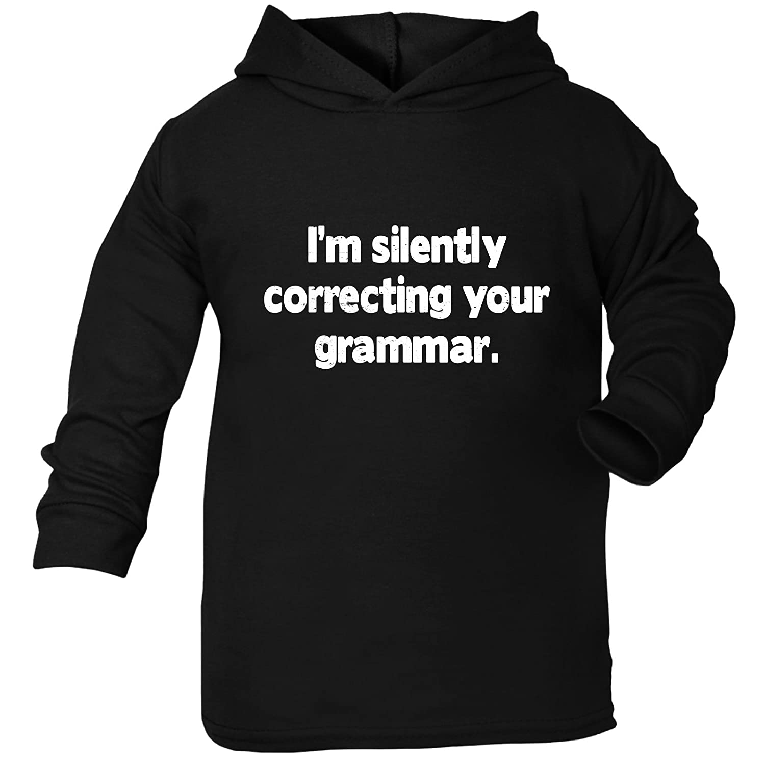 123t Baby I'm Silently Correcting Your Grammar TODDLERS COTTON HOODIE (24-36 - BLACK)