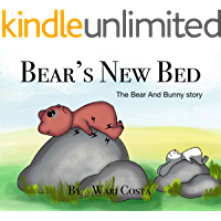 Bear's New Bed: The Bear and Bunny Story