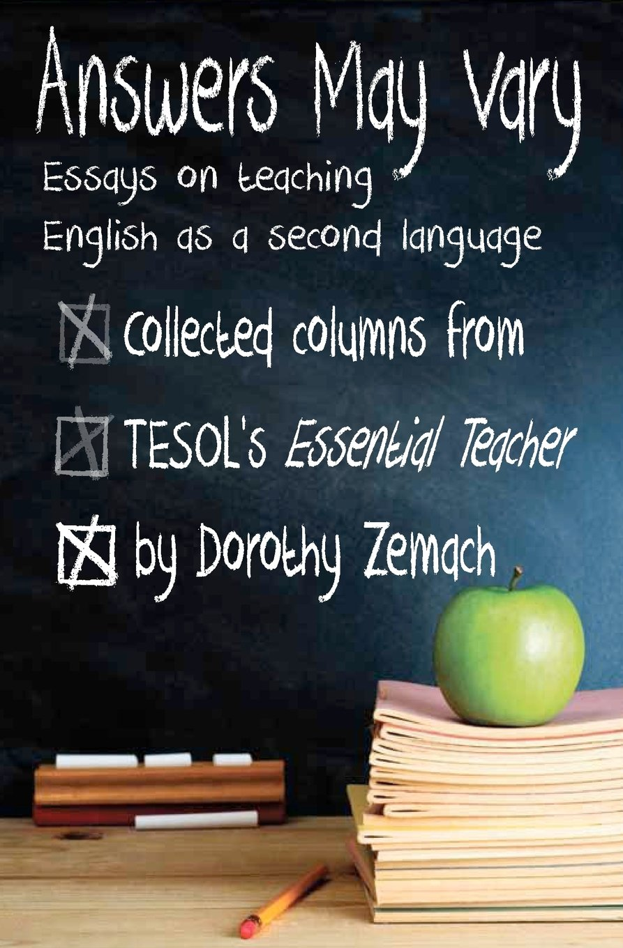Answers May Vary Essays On Teaching English As A Second Language  Follow The Author