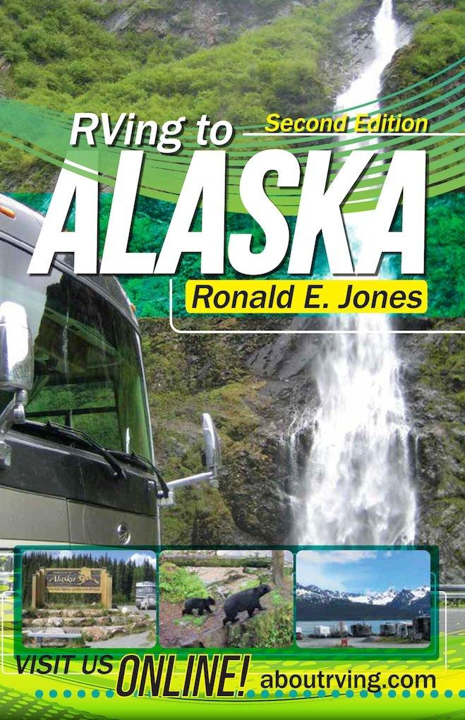 Read Online RVing to Alaska, 2nd Edition pdf epub