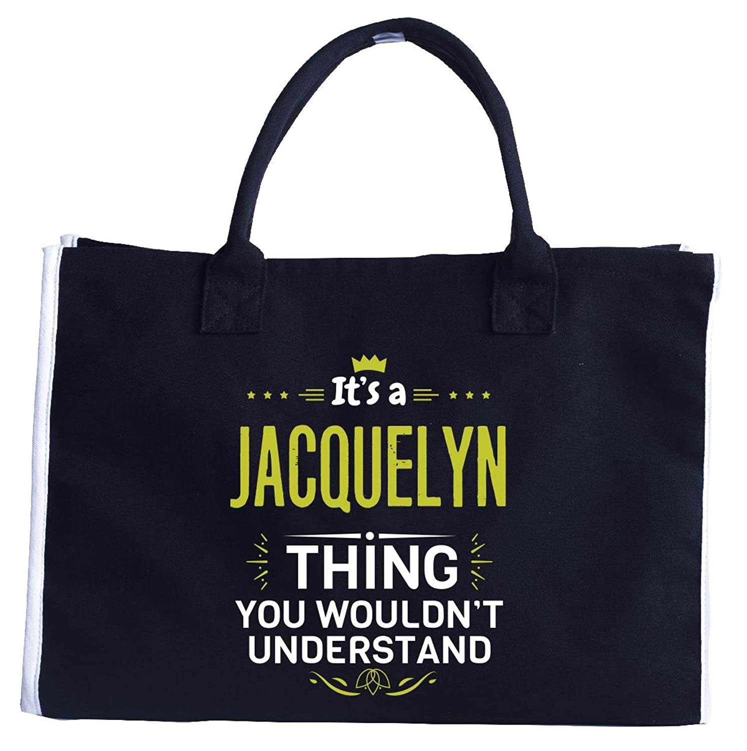 Its A Jacquelyn Thing You Wouldn T Understand - Tote Bag