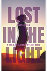 Lost in the Light (The Dori O. Paranormal Mystery Series Book 1) Kindle Edition