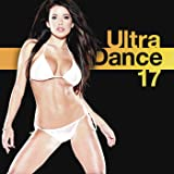 Ultra Dance 17 [Clean]