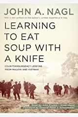 Learning To Eat Soup With A Knife: Counterinsurgency Lessons from Malaya and Vietnam Audio CD