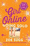 Girl Online: Going Solo: The Third Novel by Zoella (3) (Girl Online Book)