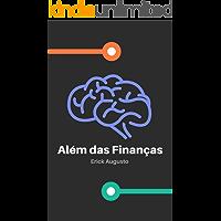Além das Finanças: Educação Financeira Completa Com Resultados Reais!