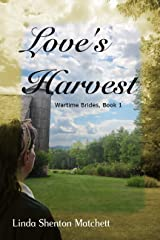 Love's Harvest (Wartime Brides Book 1) Kindle Edition