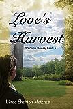 Love's Harvest (Wartime Brides Book 1)