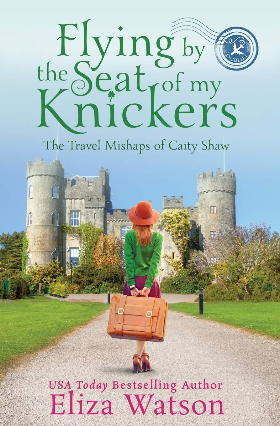 Download Flying by the Seat of My Knickers (The Travel Mishaps of Caity Shaw) (Volume 1) pdf epub