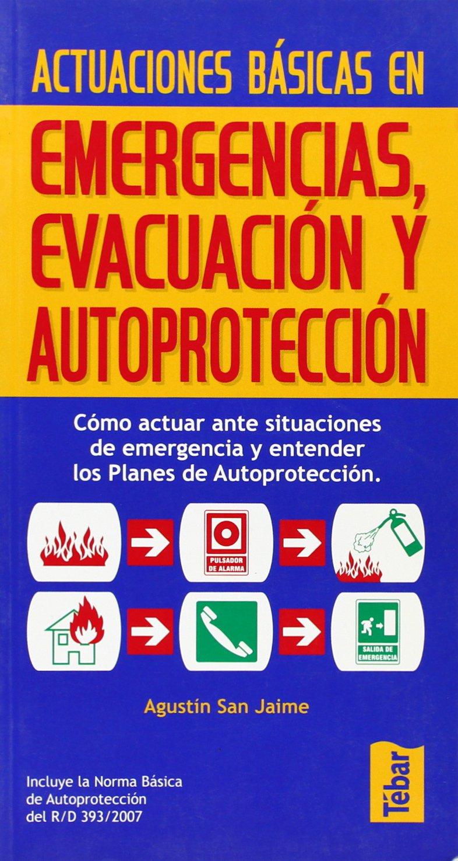 Actuaciones basicas en emergencias, evacuacion y ...