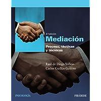 Mediacion / Mediation: Proceso, tácticas y técnicas / Process, Tactics and Techniques