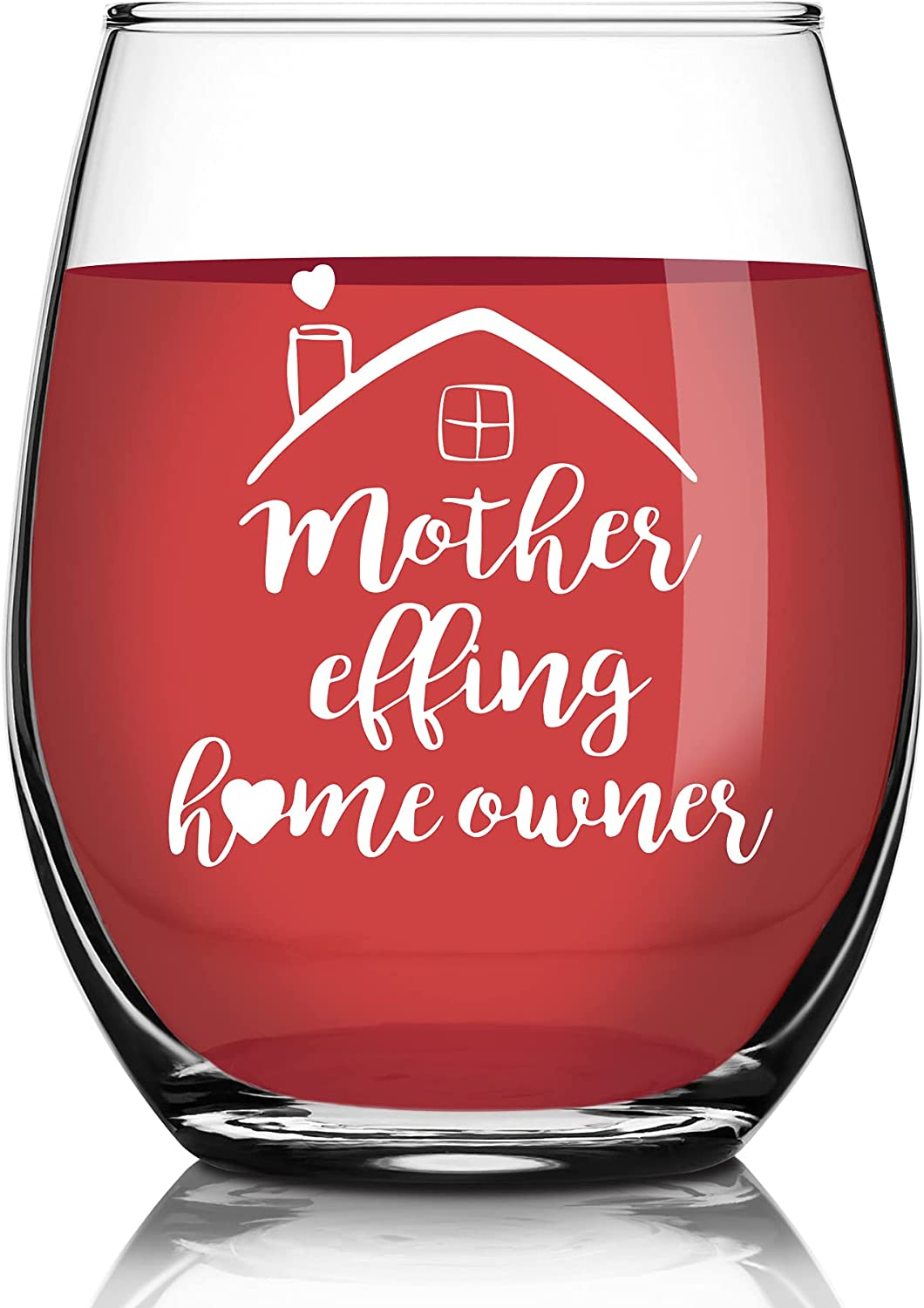 Housewarming Gifts, Unique Gift for First Time Homeowner, Funny First time Home Buyer Gifts Ideas, Mother Effing Homeowner - Personalized House Owner Gift - 15 oz Stemless Wine Glass for Women, Men