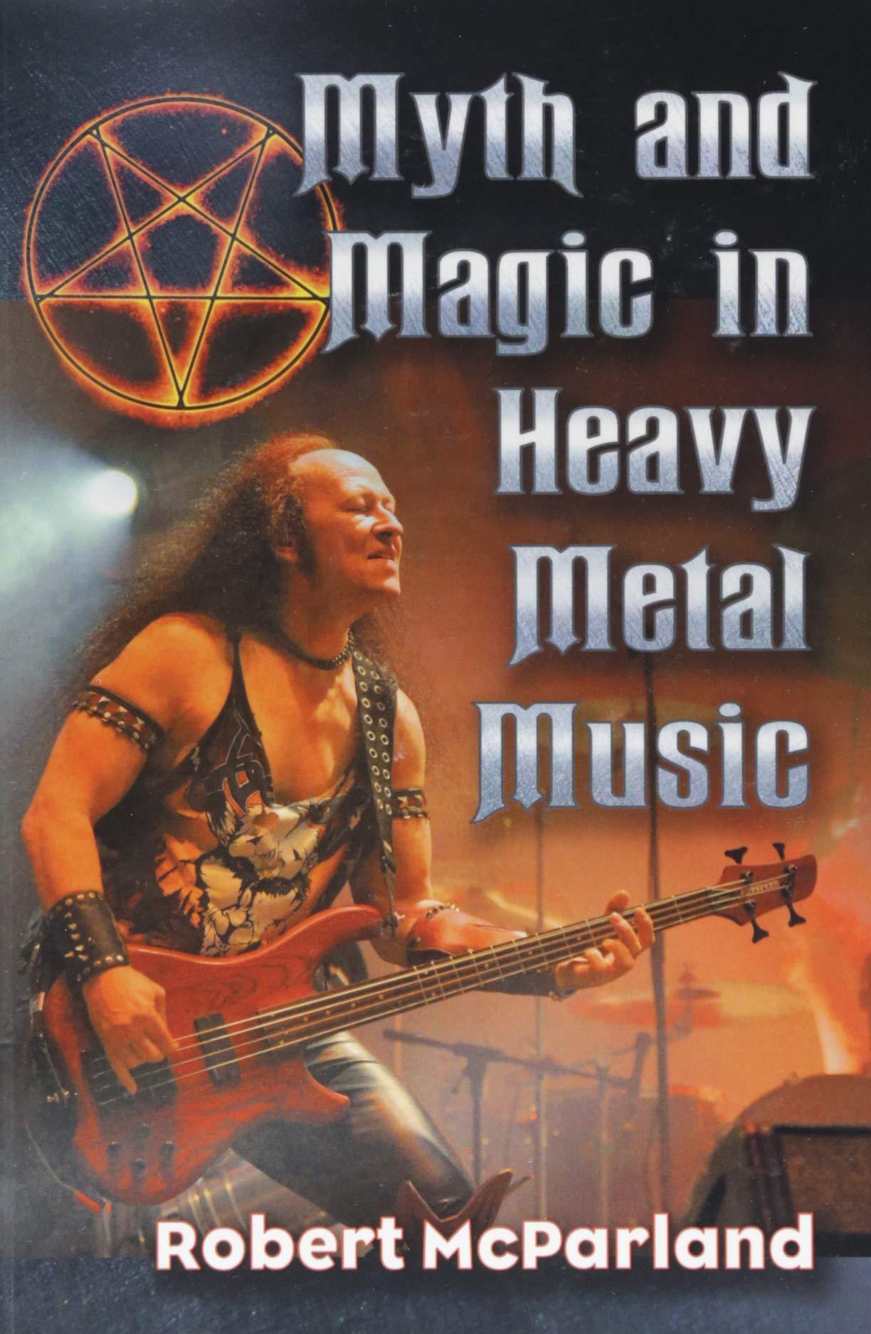 Myth and Magic in Heavy Metal Music: Robert McParland
