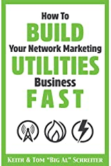 How To Build Your Network Marketing Utilities Business Fast Kindle Edition