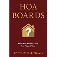 HOA Boards: What You Need to Know but Weren't Told