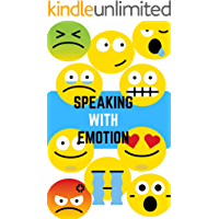 Speaking With Emotion: Book for Ages 2-7 for Kids, Toddlers ,Boys,Girls,Kids, preschool&Kindergarten,1st Grade , Picture Book,Activities Book