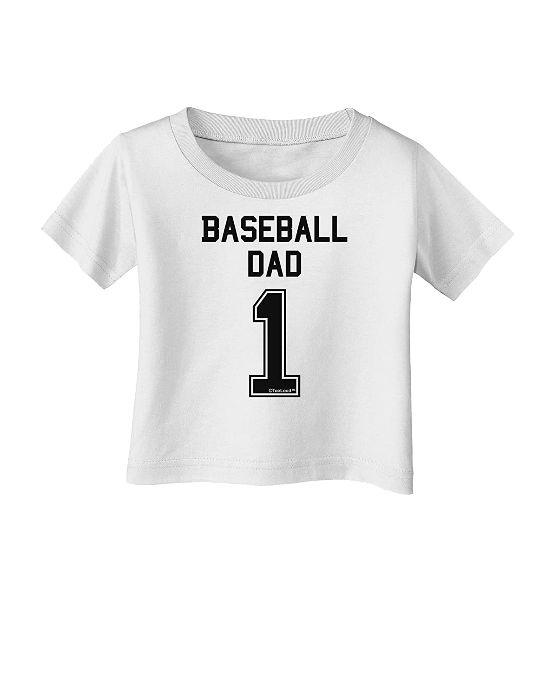 TooLoud Baseball Dad Jersey Infant T-Shirt