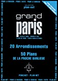 Grand Paris : 20 arrondissements, 50 plans de la proche banlieue