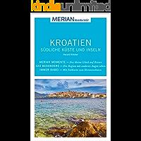 MERIAN momente Reiseführer Kroatien Südliche Küste und Inseln: MERIAN momente
