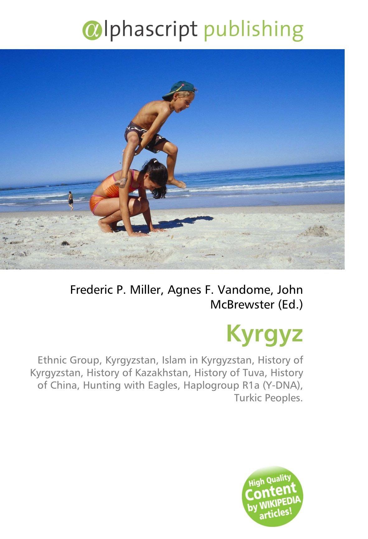 Amazon fr - Kyrgyz: Ethnic Group, Kyrgyzstan, Islam in Kyrgyzstan